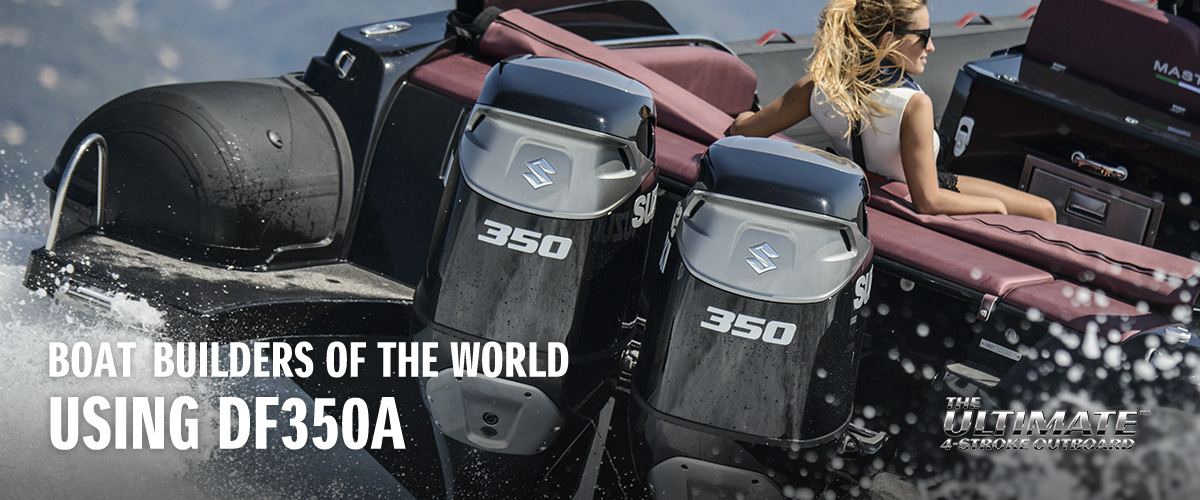 BOAT BUILDERS OF THE WORLD USING DF350A